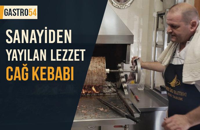 Sanayiden Sakarya'ya Yayılan Lezzet: Cağ Kebabı