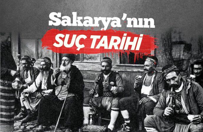 Sakarya'nın Suç Tarihi