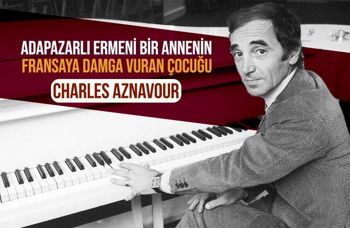 Adapazarlı Ermeni Bir Annenin Fransaya Damga Vuran Çocuğu: Charles Aznavour