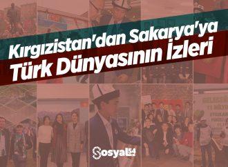 Kırgızistan'dan Sakarya'ya Türk Dünyasının İzleri