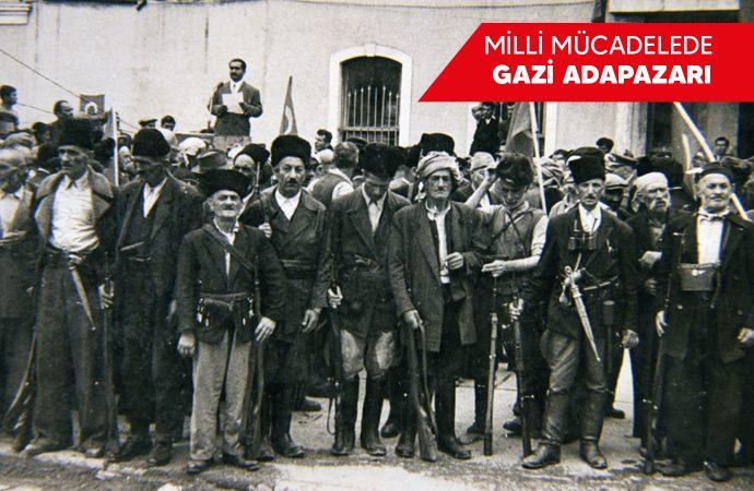 Milli Mücadelede Gazi Adapazarı