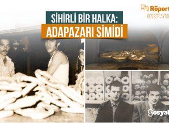 Röportaj: Adapazarı Simidi Üzerine / Kevser Aydoğdu