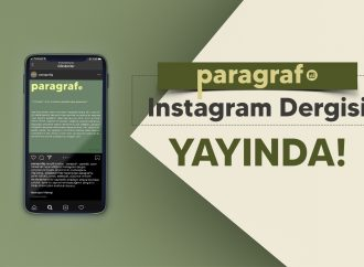 """""""Paragraf"""" Instagram Dergisi Yayında!"""