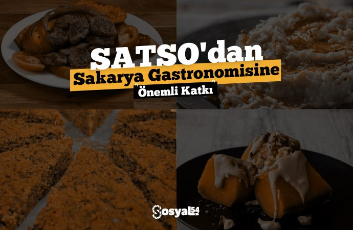 SATSO'dan Sakarya Gastronomisine Önemli Katkı