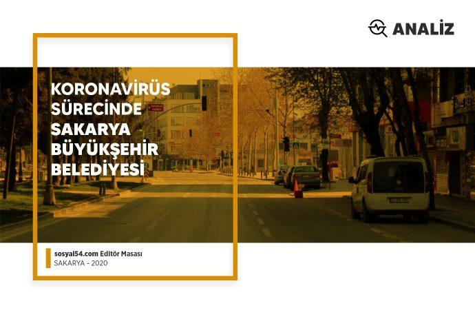 Analiz: Koronavirüs Sürecinde Sakarya Büyükşehir Belediyesi