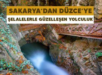 Sakarya'dan Düzce'ye Şelalelerle Güzelleşen Yolculuk