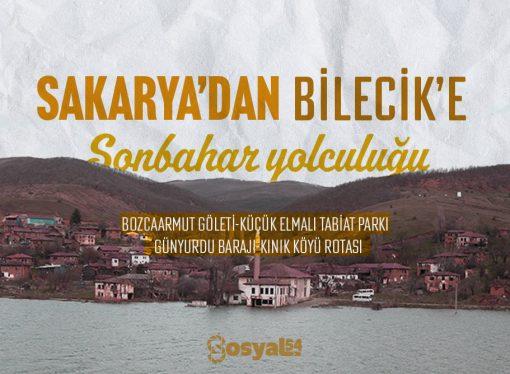 Sakarya'dan Bilecik'e Sonbahar Yolculuğu