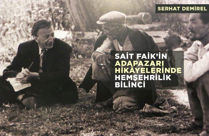 Sait Faik'in Adapazarı Hikâyelerinde Hemşehrilik Bilinci