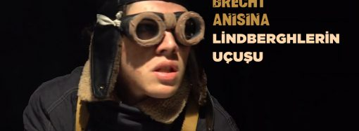 Bertolt Brecht Anısına: Lindberghlerin Uçuşu