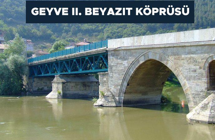 Geyve İkinci Beyazıt Köprüsü
